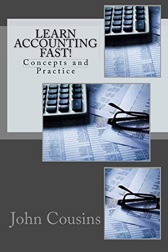 Learn Accounting Fast!: Concepts and Practice