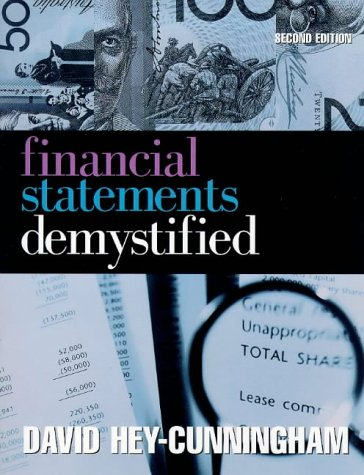 Financial Statements Demystified: 4th edition