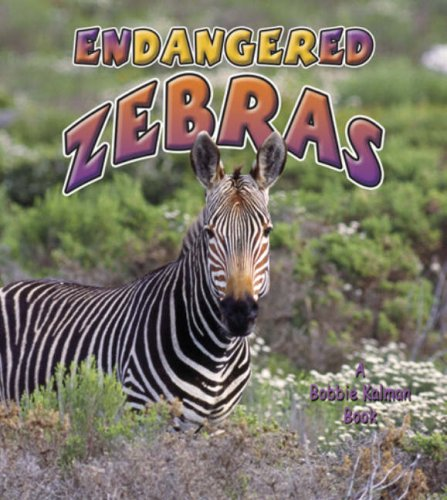 Endangered Zebras (Earth's Endangered Animals (Hardcover))