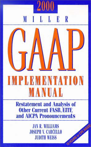 2000 Miller GAAP Implementation Manual - Restatements and Analysis of Other Current FASB, EITF, and AICPA Pronouncements