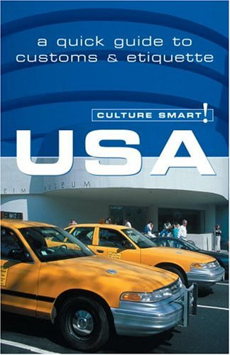 USA - Culture Smart!: a quick guide to customs & etiquette