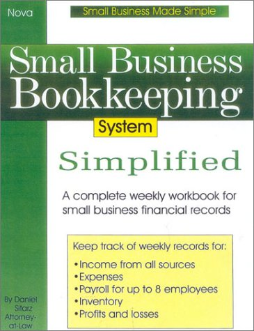 Small Business Bookkeeping System Simplified (Small Business Made Simple)