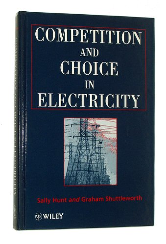 Competition and Choice in Electricity