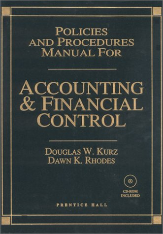 Policies and Procedures Manual for Accounting and Financial Control with CDROM