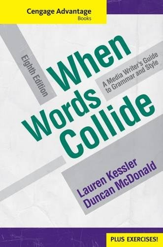 Cengage Advantage Books: When Words Collide (with Student Workbook) (Wadsworth Series in Mass Communication and Journalism)