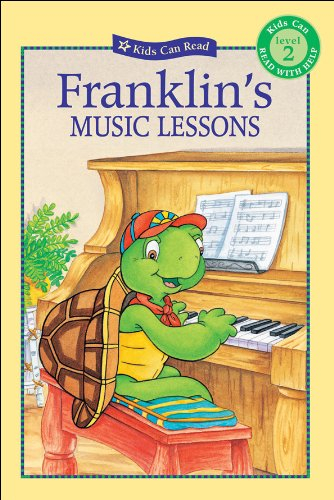 Franklin's Music Lessons (Kids Can Read)