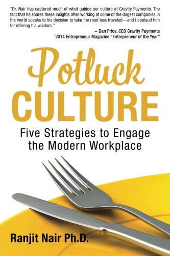 Potluck Culture: Five Strategies to Engage the Modern Workplace