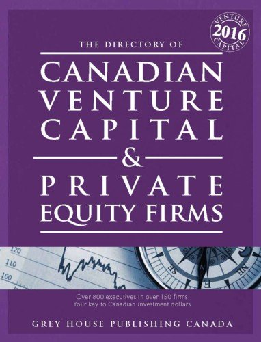 Canadian Venture Capital & Private Equity Firms, 2016