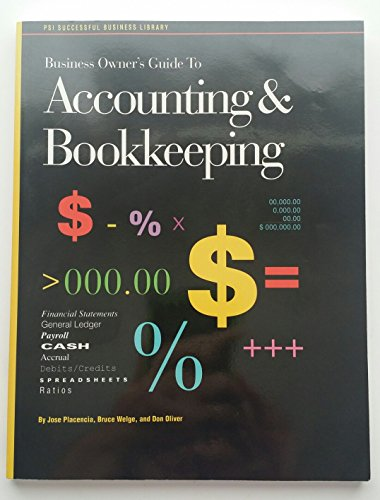 Business Owner's Guide to Accounting and Bookkeeping (PSI Successful Business Library)