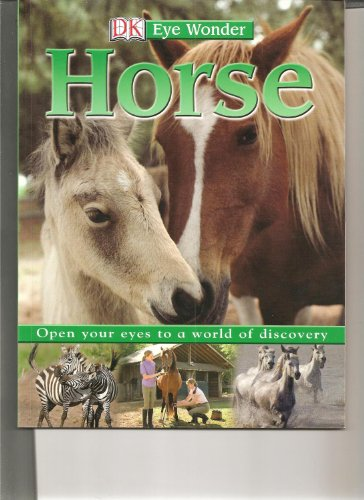 Eye Wonder: Horses and Ponies