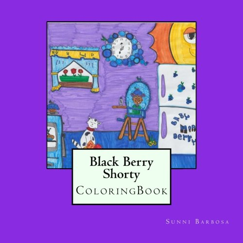 Black Berry Shorty: Coloring Book