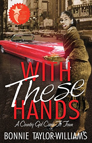 With These Hands: A Country Girl Came to Town