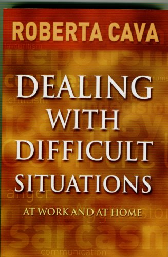 Dealing with Difficult Situations: At Work and at Home (Revised)