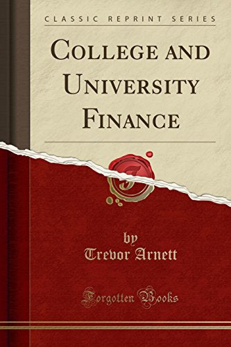 College and University Finance (Classic Reprint)