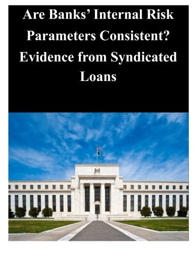 Are Banks' Internal Risk Parameters Consistent? Evidence from Syndicated Loans