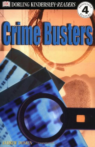 DK Readers: Crime Busters (Level 4: Proficient Readers)