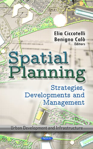 Spatial Planning: Strategies, Developments and Management (Urban Developments and Infrastructure)