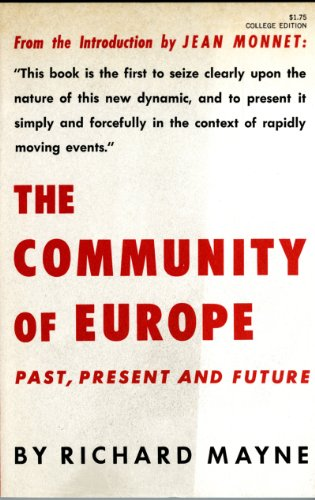 The Community of Europe: Past, Present and Future
