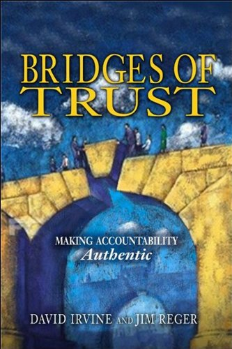 Bridges of Trust: Making Accountability Authentic