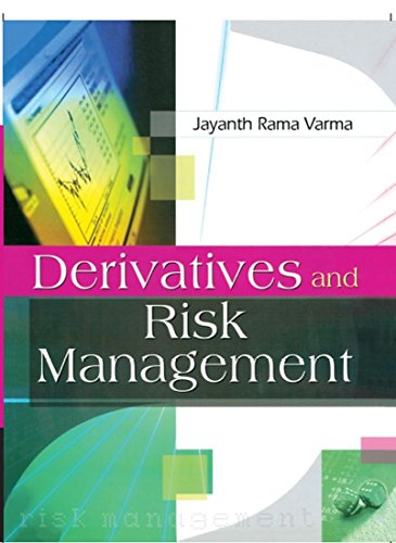 Derivatives and Risk Management, Jayanth Rama Varma