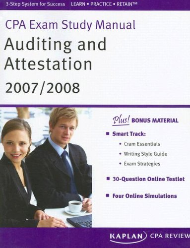CPA Exam Study Manual: Auditing and Attestation 2007/2008 (Kaplan CPA Exam Study Manual: Auditing & Attestation)