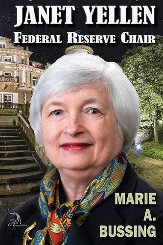 Janet Yellen: Federal Reserve Chair