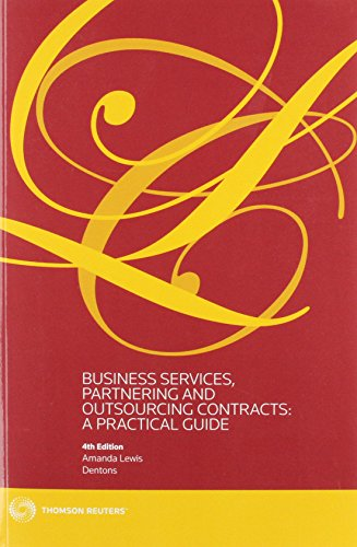 Business Services, Partnering and Outsourcing Contracts:: A Practical Guide