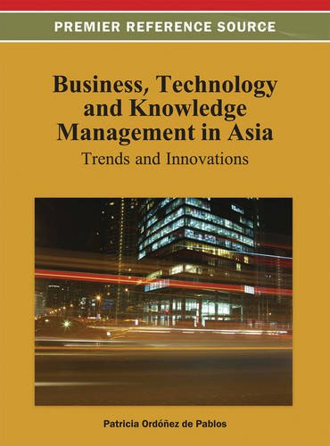 Business, Technology, and Knowledge Management in Asia: Trends and Innovations