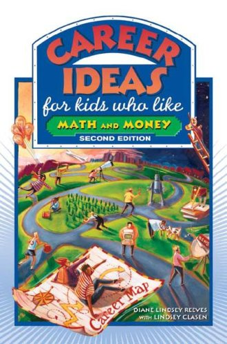 Career Ideas for Kids Who Like Math and Money (Career Ideas for Kids (Hardcover))