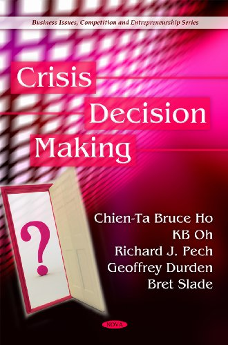 Crisis Decision Making (Business Issues, Competition and Entrepreneurship)