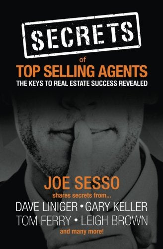 Secrets of Top Selling Agents: The Keys To Real Estate Success Revealed