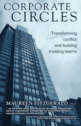 Corporate Circles - Transforming Conflict and Building Trusting Teams
