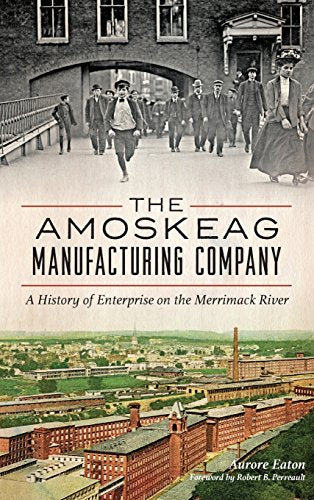 Amoskeag Manufacturing Company, The: