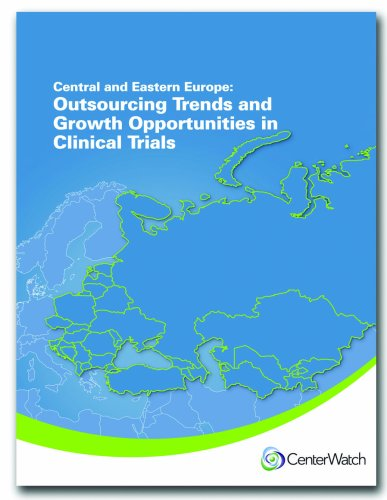Central and Eastern Europe: Outsourcing Trends and Growth Opportunities in Clinical Trials