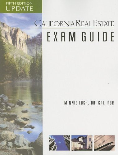 California Real Estate Exam Guide, 5th Edition Update