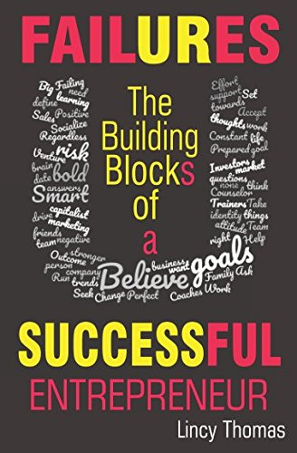 FAILURES: The Building Blocks of a Successful Entrepreneur