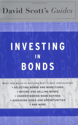 David Scott's Guide to Investing in Bonds