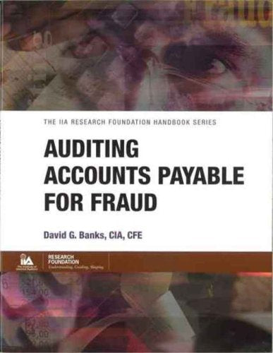 Auditing Accounts Payable for Fraud (IIA handbook series)