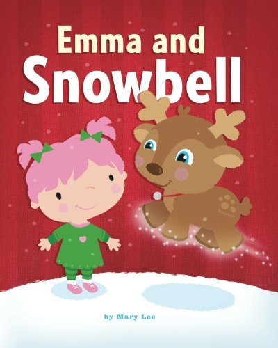 Emma and Snowbell (Emma Books)
