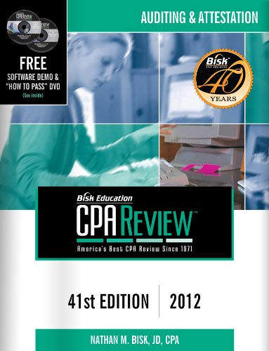 Bisk CPA Review: Auditing & Attestation, 41st Edition, 2012(CPA Comprehensive Exam Review- Auditing and Attestation)