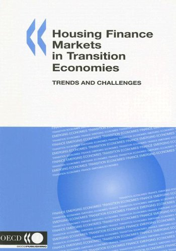 Housing Finance Markets in Transition Economies-trends And Challenges