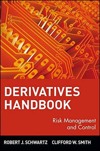 Derivatives Handbook: Risk Management and Control