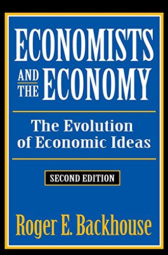 Economists and the Economy: The Evolution of Economic Ideas (Classics in Economics (Paperback))
