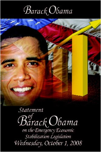 Statement of Barack Obama on the Emergency Economic Stabilization Legislation, October 2008