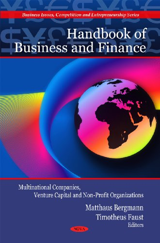 Handbook of Business and Finance: Multinational Companies, Venture Capital and Non-Profit Organizations. Edited by Matthaus Bergmann and Timotheus