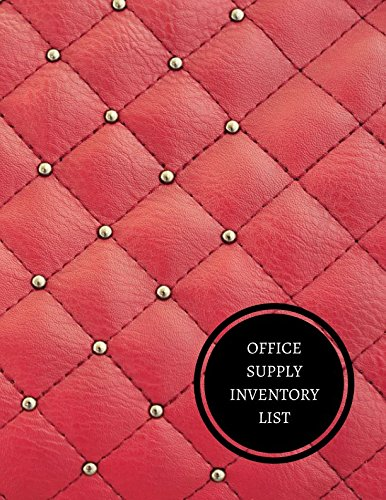 Office Supply Inventory List: Office Supplies Inventory Log