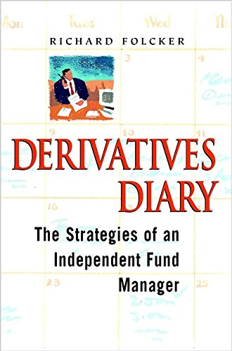 Derivatives Diary: The Strategies of an Independent Fund Manager