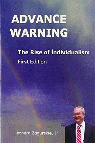 Advance Warning, the Rise of Individualism