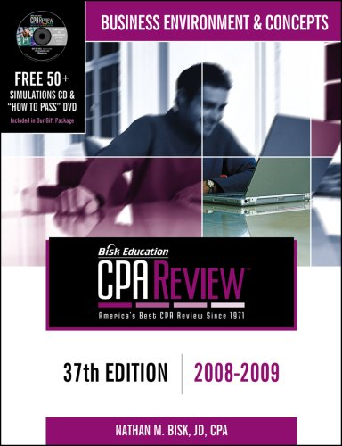 Bisk CPA Review: Business Environment & Concepts, 37th Edition, 2008-2009 (Cpa Comprehensive Exam Review. Business Environment and Concepts)