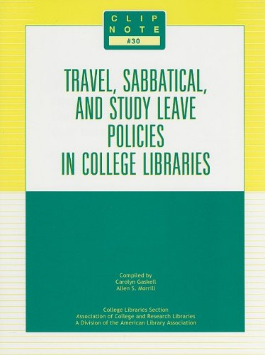 Travel, Sabbatical, and Study Leave Policies in College Libraries (Clip Notes)